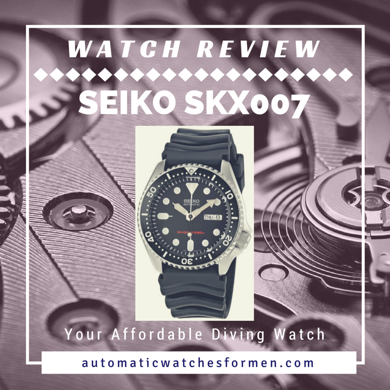 Seiko SKX007 Divers Automatic Watch Review