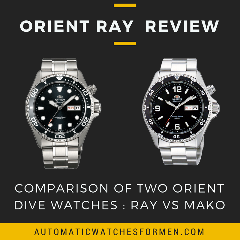 Orient Ray Review – Comparison Between Two Orient Dive Watches : Ray Vs Mako