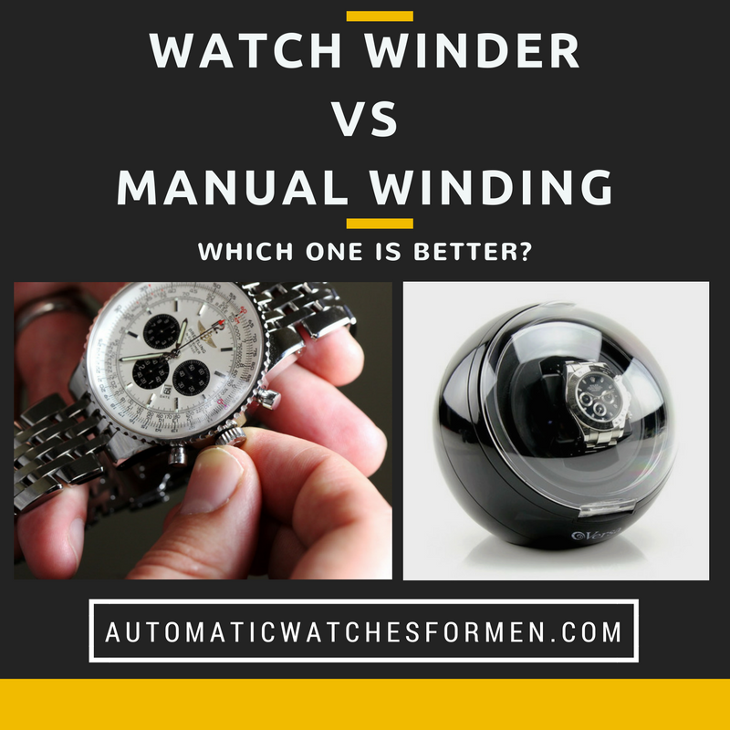 Watch Winder VS Manual Winding - Which One Is Better?