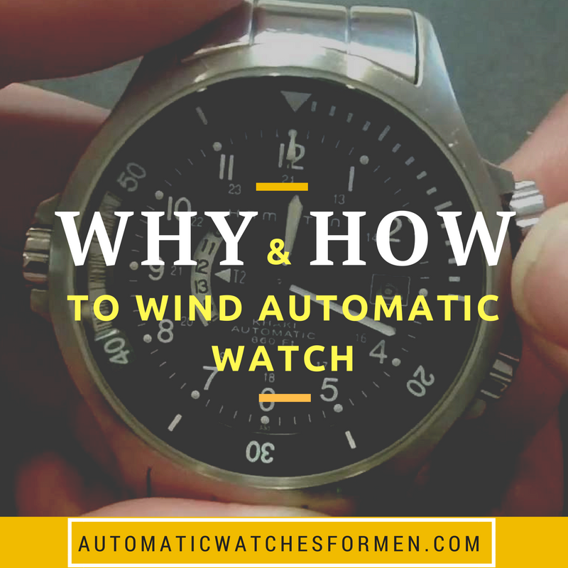 why-and-how-to-wind-automatic-watch
