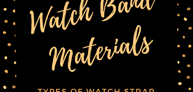 Best Watch Band Materials Automatic Watches For Men