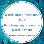Watch Water Resistance