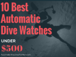 10 Best Automatic Dive Watches Under $500