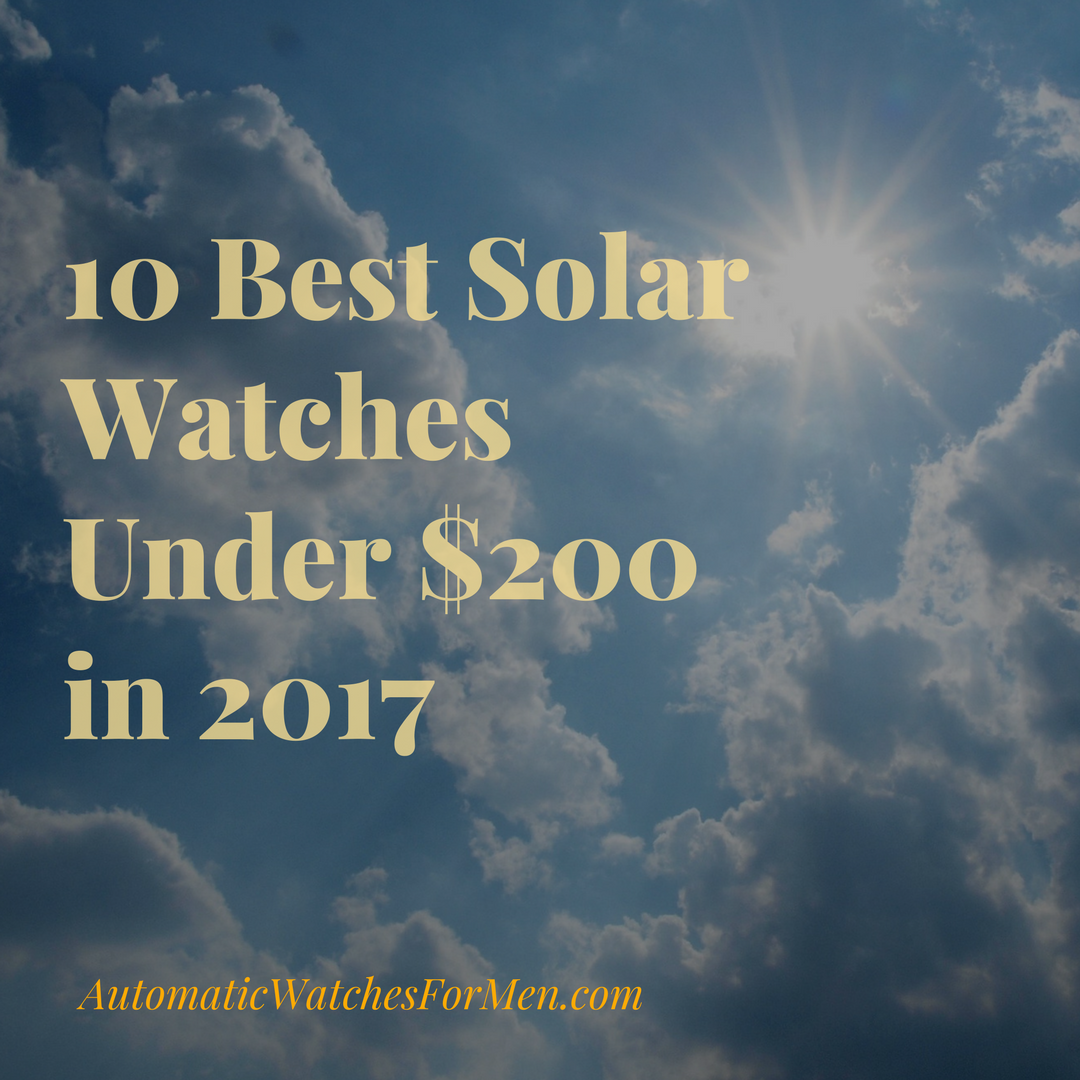 10 Best Solar Watches Under $200 in 2017 feature pic