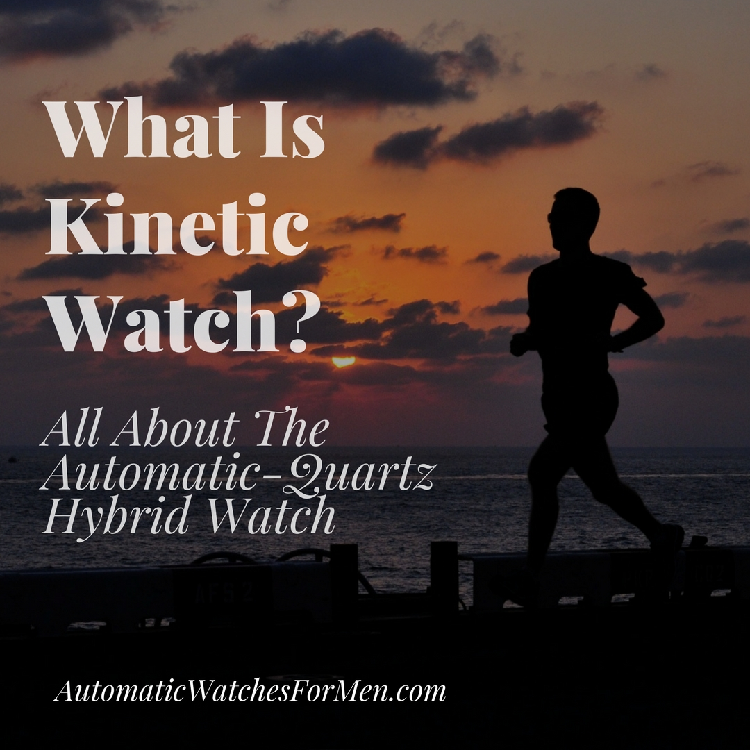 What Is Kinetic Watch