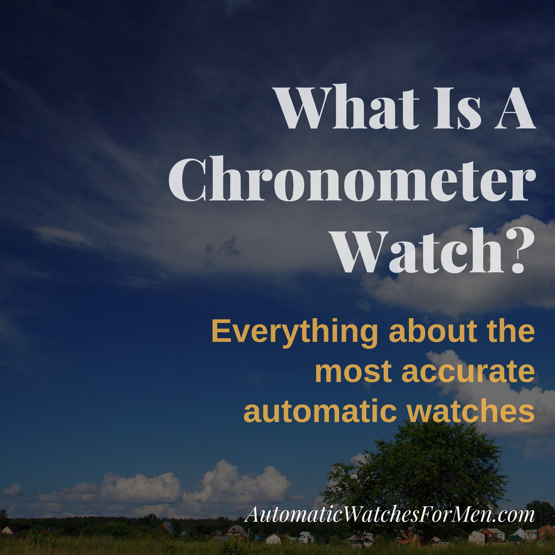What Is A Chronometer Watch-