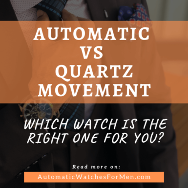 Automatic Vs Quartz Movement